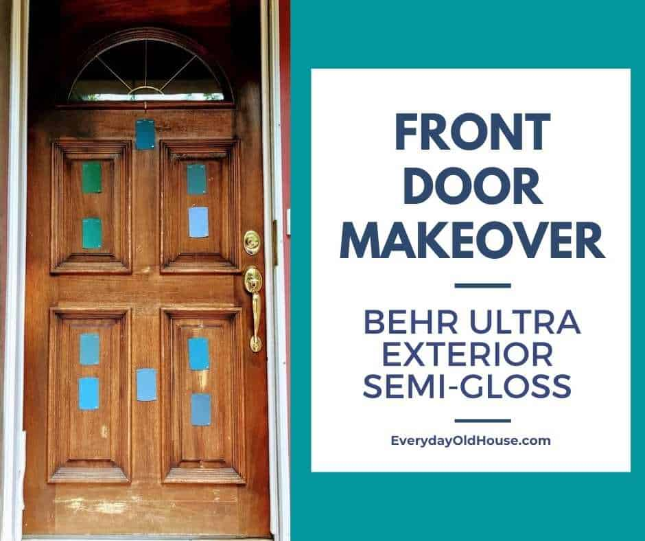 Front Door Makeover With Behr Shipwreck Ultra Exterior Semi Gloss Everyday Old House